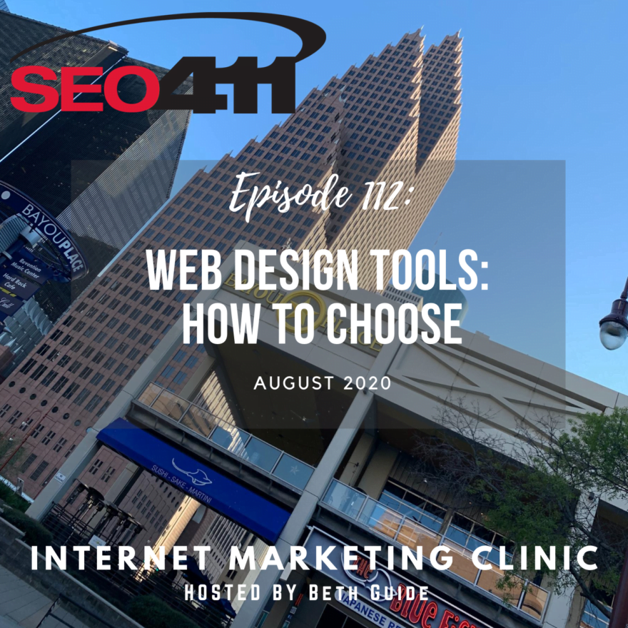 ep112 SEO411 Internet Marketing Clinic Episode 112: How To Choose the Right Web Building Platform