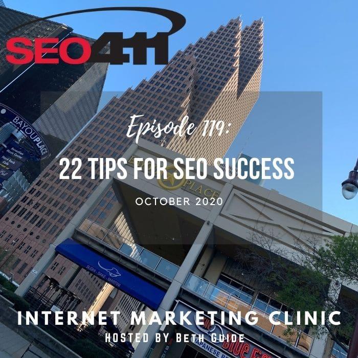 119 SEO411 22 Tips for SEO Success