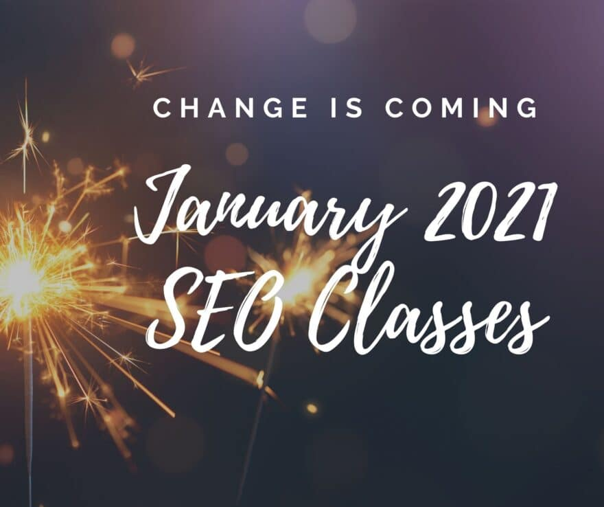 change2021 SEO411 January SEO Class Schedule for SEO411